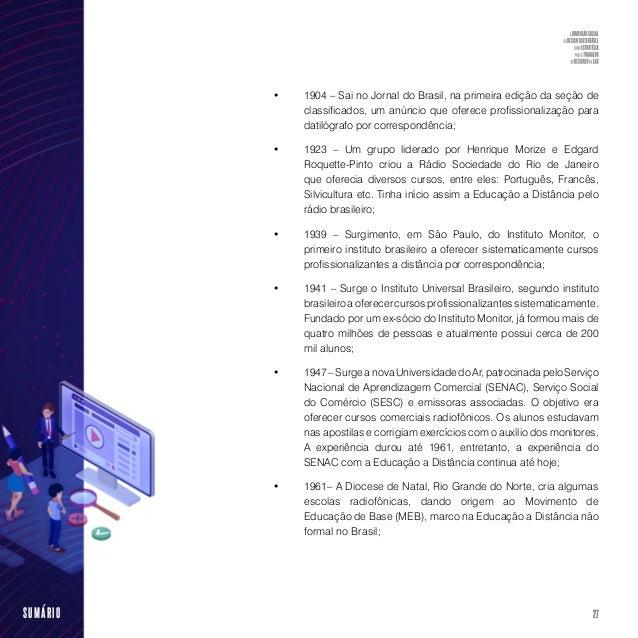 """29SUMÁRIO início e, em 1995, com o nome """"Um salto para o Futuro"""", foi incorporado à TV Escola (canal educativo da Secretar..."""