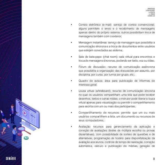 38SUMÁRIO Figura 1 - Exemplo de layout de uma sala no moodle versão 2.6 Fonte: Cead, 2013 Ainda segundo Silva (2011, p.12)...