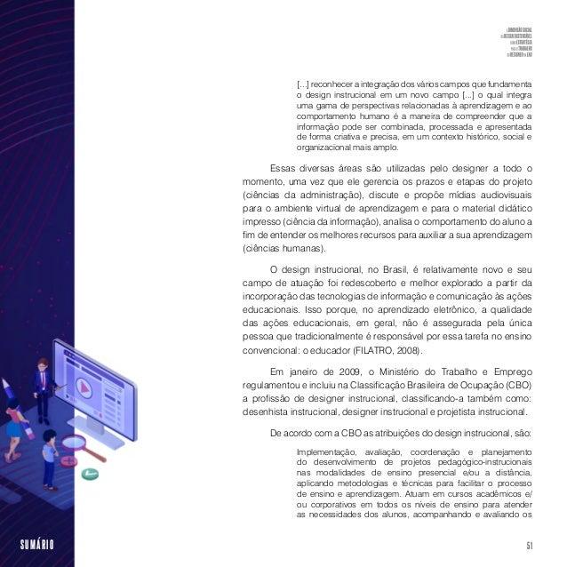 53SUMÁRIO • A categorização de competências como essencial ou avançada. • Uma representação maior de profissionais consu...
