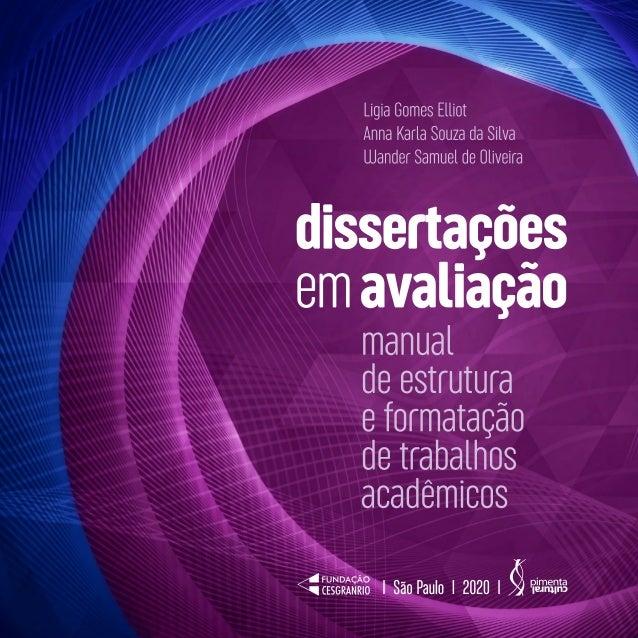 Dissertações em avaliação: manual de estrutura e formatação de trabalhos acadêmicos Slide 2