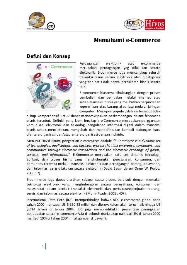 Memahami e-CommerceDefini dan Konsep                                  Perdagangan      elektronik    atau    e-commerce   ...