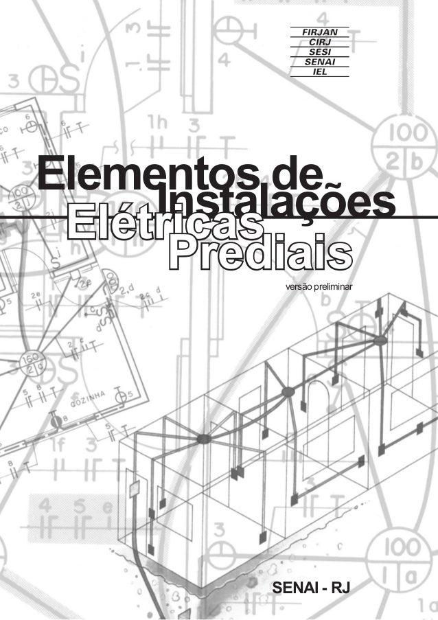 SENAI - RJ versão preliminar Elementos de InstalaçõesElétricas Prediais