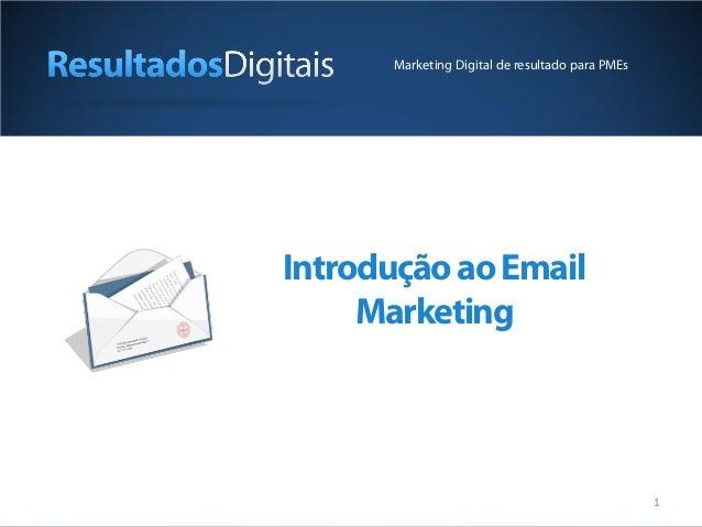 1 IntroduçãoaoEmail Marketing Marketing Digital de resultado para PMEs