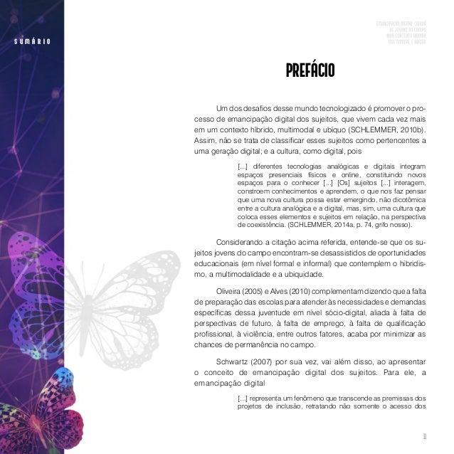 13 s u m á r i o • O terceiro capítulo, por sua vez, aborda a questão metodológica. Apresenta o delineamento do método qu...