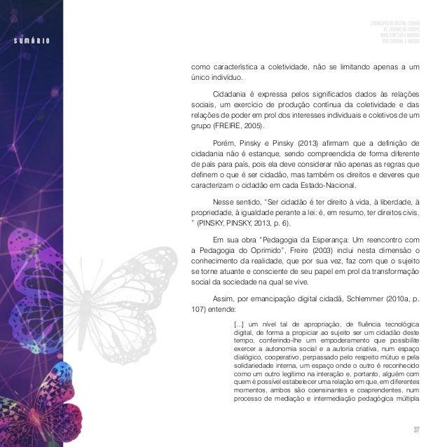 39 s u m á r i o (2011), Pescador, Valentini e Fagundes (2013), Guedes, Pensin e Sieben (2014) e Munarim (2014), definiu-s...