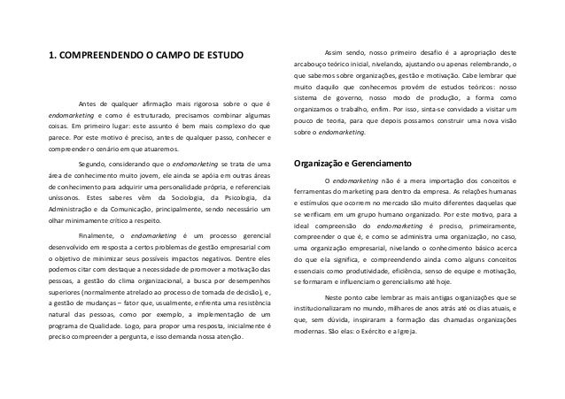 1. COMPREENDENDO O CAMPO DE ESTUDO   Antes  de  qualquer  afirmação  mais  rigorosa  sobre  ...