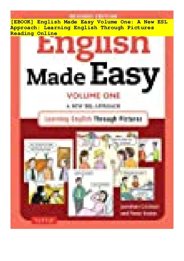 [EBOOK] English Made Easy Volume One: A New ESL Approach: Learning English Through Pictures Reading Online