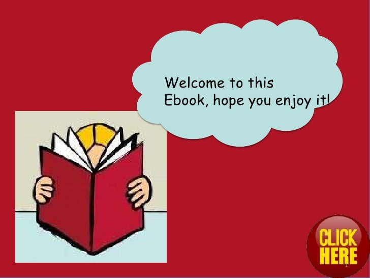 Welcome to thisEbook, hope you enjoy it!                            1
