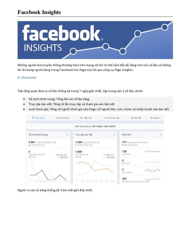 Facebook Insights  Những người làm truyền thông thương hiệu trên mạng xã hội có thể nắm bắt dễ dàng hơn các số liệu và thố...
