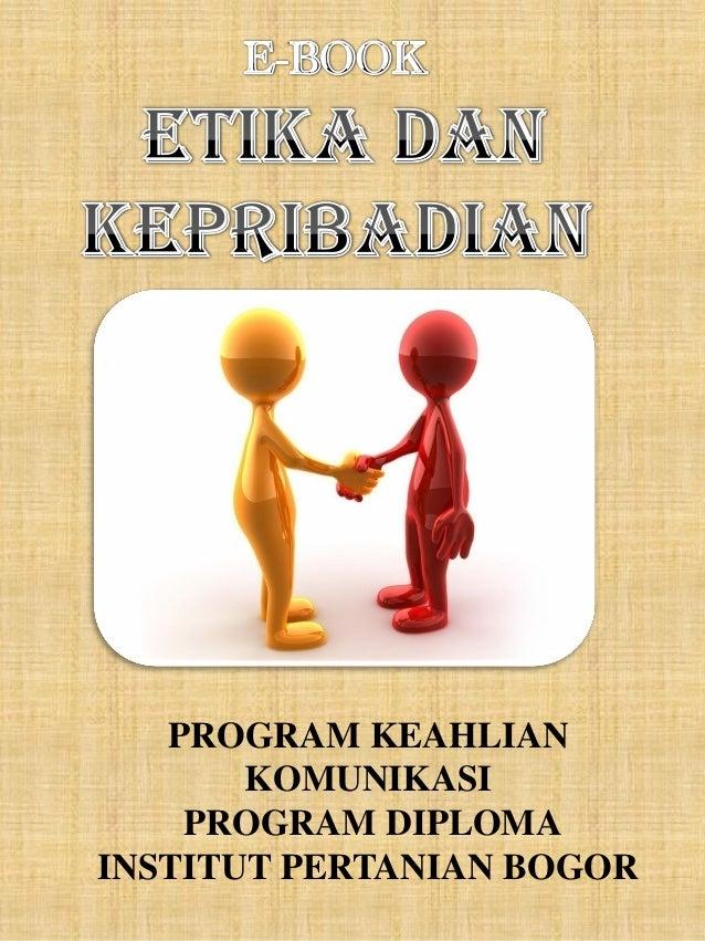 PROGRAM KEAHLIAN KOMUNIKASI PROGRAM DIPLOMA INSTITUT PERTANIAN BOGOR