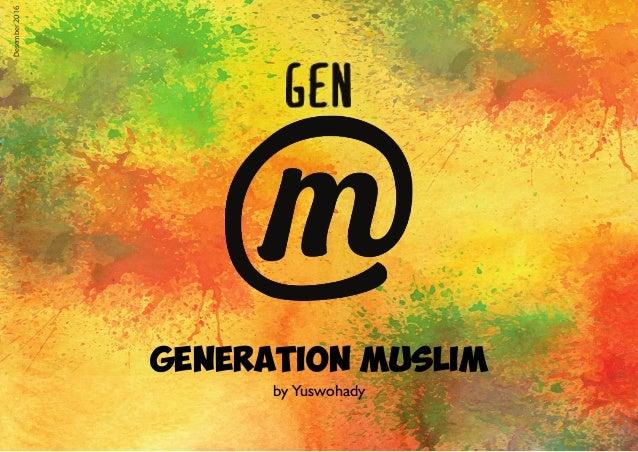 Generation Muslim Desember2016 by Yuswohady