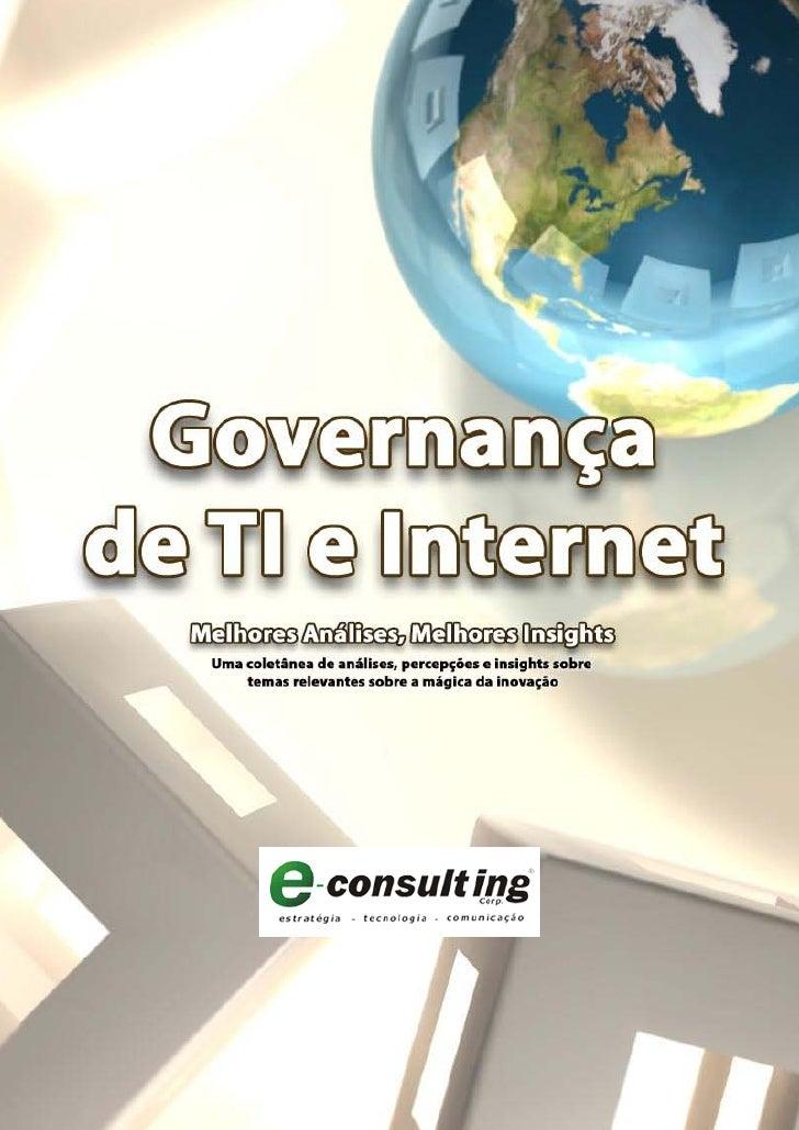 Índice                Como Traduzir Custos em Valor - Integrando BSC e TI 3          Contra-Governança, Leis de Newton & G...