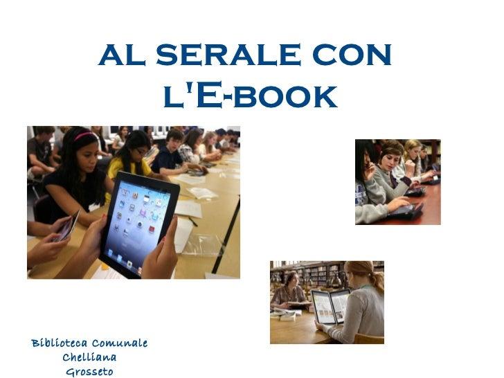 al serale con  l'E-book Biblioteca Comunale Chelliana Grosseto
