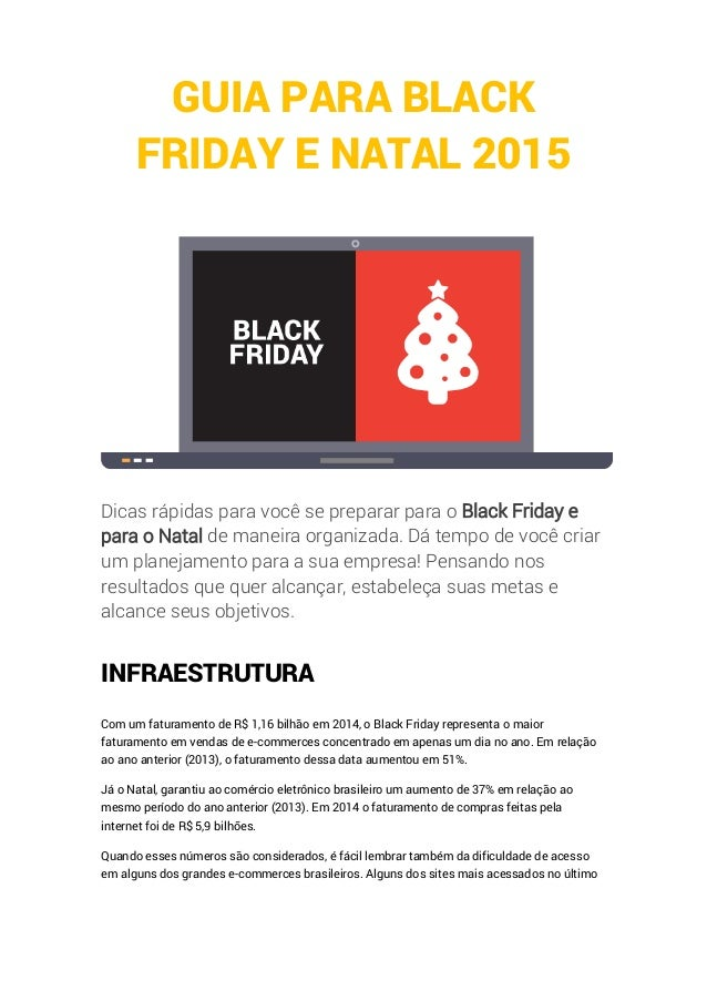 GUIA PARA BLACK FRIDAY E NATAL 2015 Dicas rápidas para você se preparar para o Black Friday e para o Natal de maneira orga...