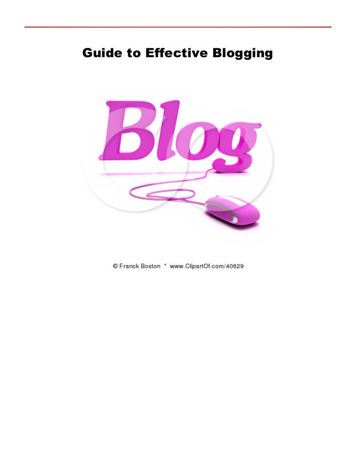 Guide to Effective Blogging