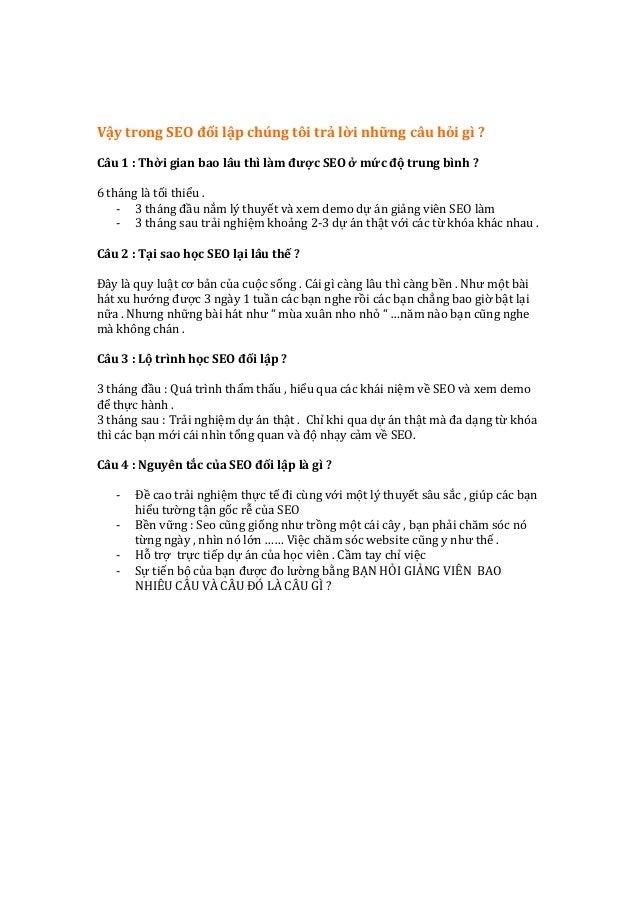 Vậy  trong  SEO  đối  lập  chúng  tôi  trả  lời  những  câu  hỏi  gì  ?  ...
