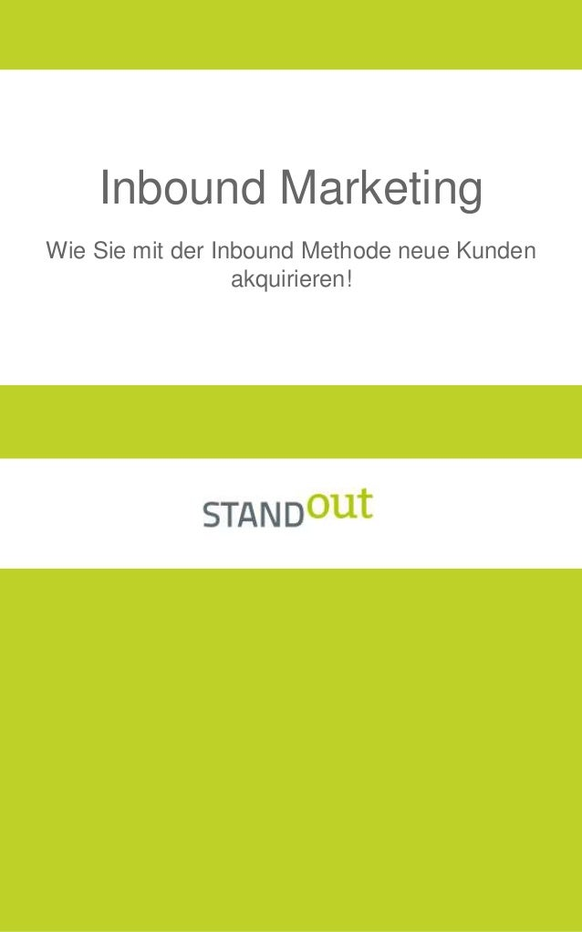 Wie Sie mit der Inbound Methode neue Kunden akquirieren! Inbound Marketing