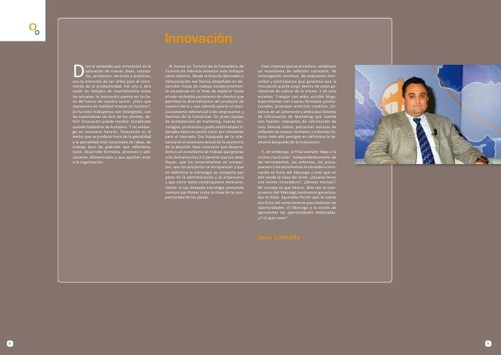 Innovación      D             ice la wikipedia que innovación es la       Al menos en Turismo de la Conselleria de       E...