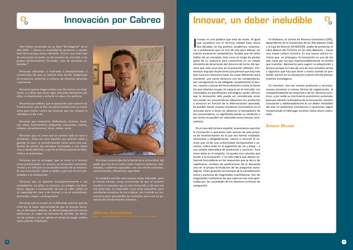 Innovación por Cabreo                                                             Innovar, un deber ineludible            ...