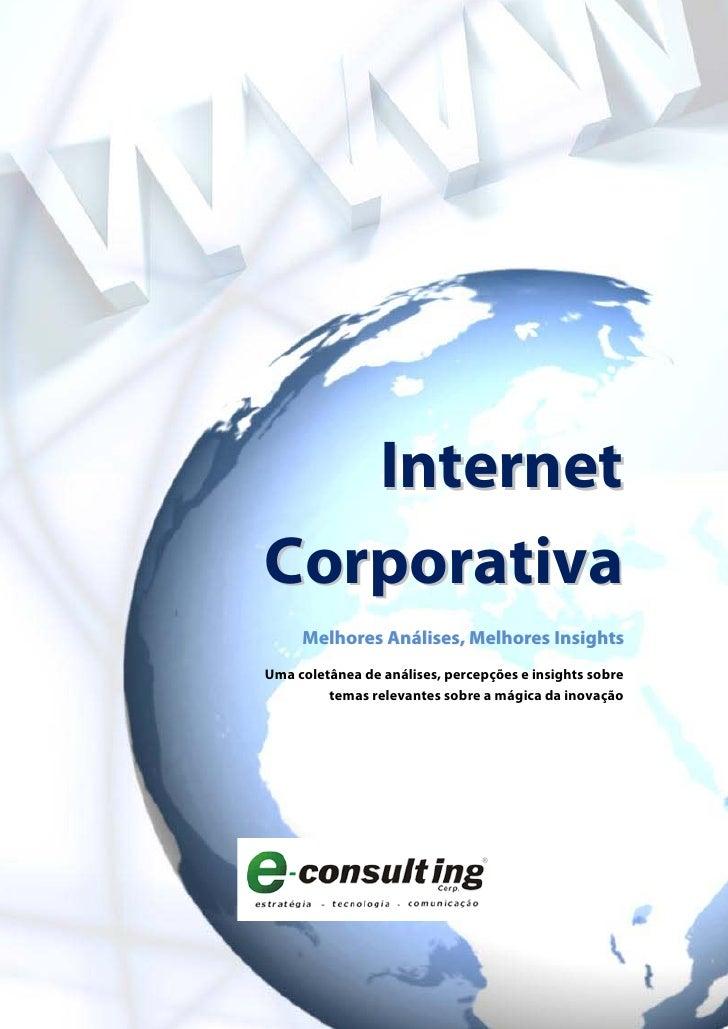 Internet Corporativa      Melhores Análises, Melhores Insights Uma coletânea de análises, percepções e insights sobre     ...