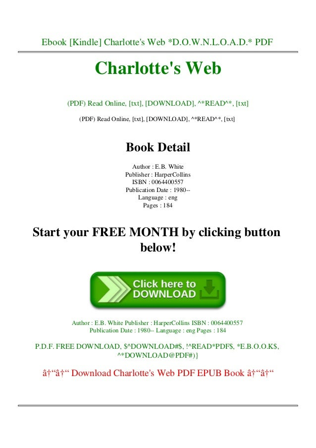 Ebook [Kindle] Charlotte's Web *D.O.W.N.L.O.A.D.* PDF Charlotte's Web (PDF) Read Online, [txt], [DOWNLOAD], ^*READ^*, [txt...
