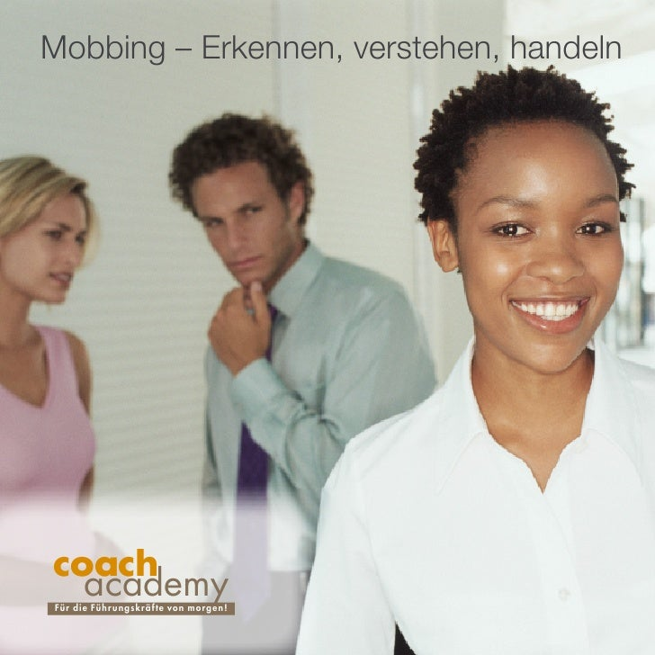 Mobbing – Erkennen, verstehen, handeln                           Die eBooklets der CoachAcademy