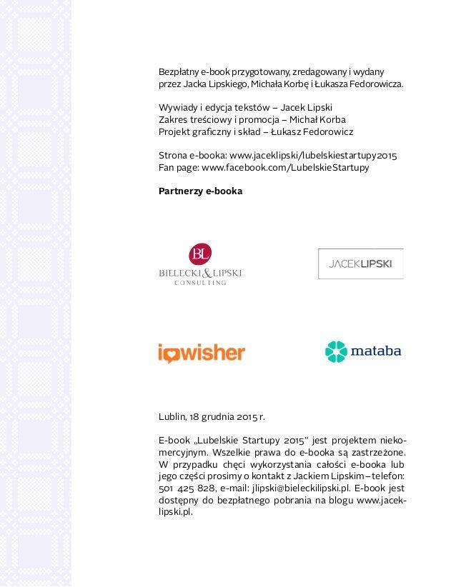 Bezpłatny e-book przygotowany, zredagowany iwydany przez Jacka Lipskiego, Michała Korbę iŁukasza Fedorowicza. Wywiady i...