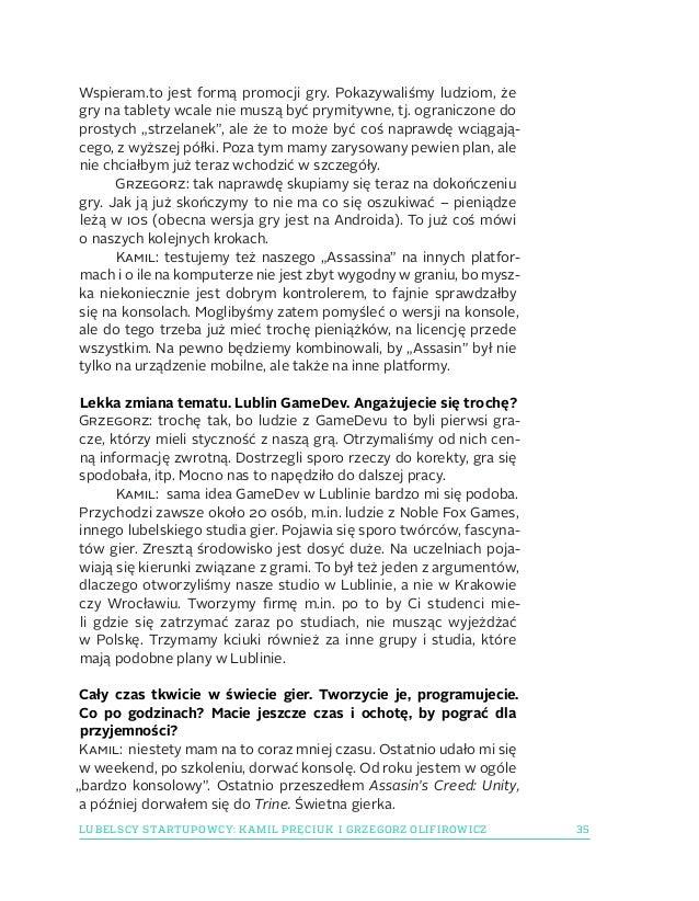 35LUBELSCY STARTUPOWCY: KAMIL PRĘCIUK IGRZEGORZ OLIFIROWICZ Wspieram.to jest formą promocji gry. Pokazywaliśmy ludziom, ż...