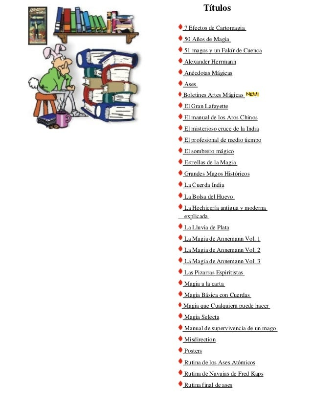 Títulos7 Efectos de Cartomagia50 Años de Magia51 magos y un Fakír de CuencaAlexander HerrmannAnécdotas MágicasAsesBoletine...
