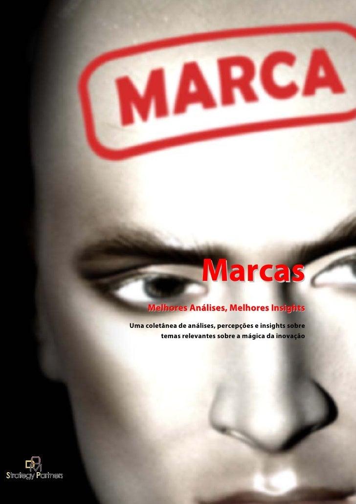 Marcas      Melhores Análises, Melhores Insights Uma coletânea de análises, percepções e insights sobre          temas rel...