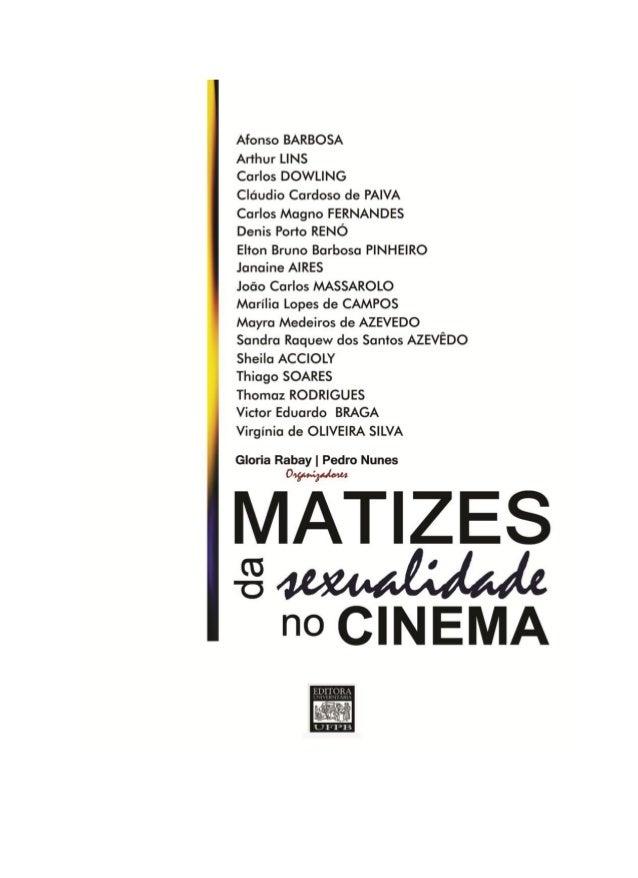 Filmes   Temáticos     |   Olhares   Transversais         GLORIA RABAY         PEDRO NUNES           Organizadores        ...