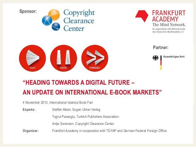 "Sponsor:  Mastertextformat bearbeiten Partner: Master-Untertitelformat bearbeiten  ""HEADING TOWARDS A DIGITAL FUTURE – AN ..."