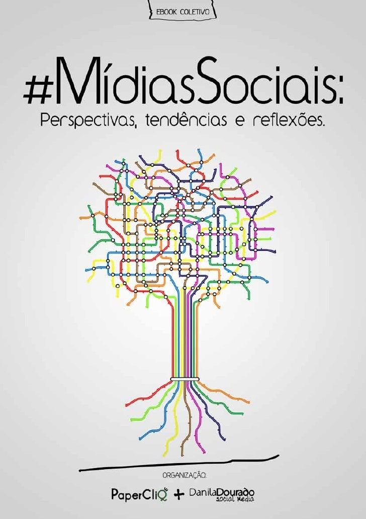 #MídiasSociais: Perspectivas, Tendências e Reflexões