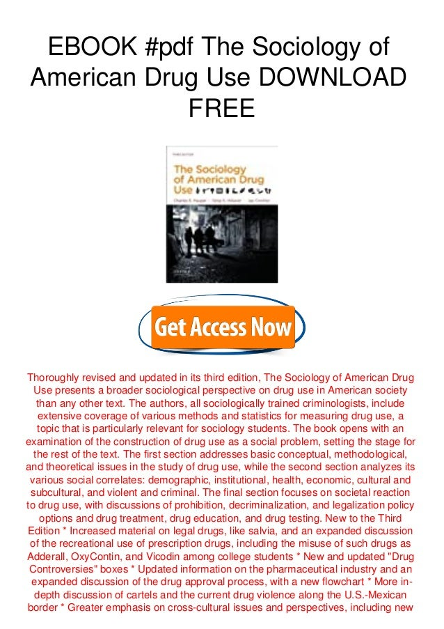 EBOOK #pdf The Sociology of American Drug Use DOWNLOAD FREE Thoroughly revised and updated in its third edition, The Socio...