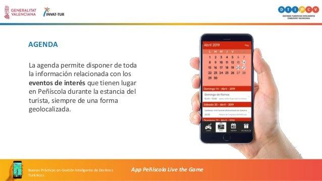AGENDA La agenda permite disponer de toda la información relacionada con los eventos de interés que tienen lugar en Peñísc...