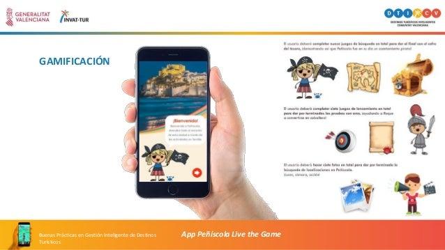 GAMIFICACIÓN App Peñíscola Live the GameBuenas Prácticas en Gestión Inteligente de Destinos Turísticos