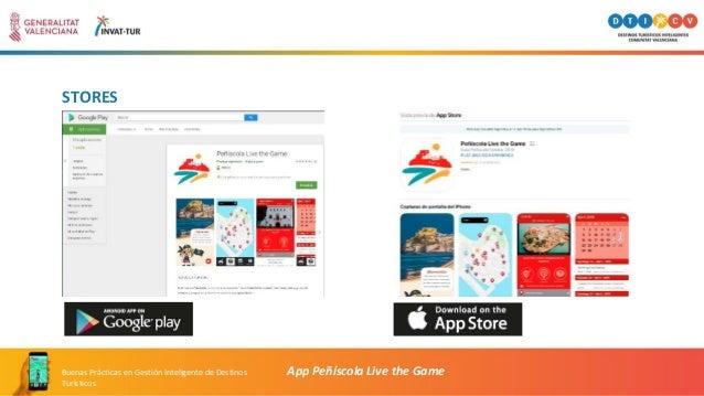 STORES App Peñíscola Live the GameBuenas Prácticas en Gestión Inteligente de Destinos Turísticos