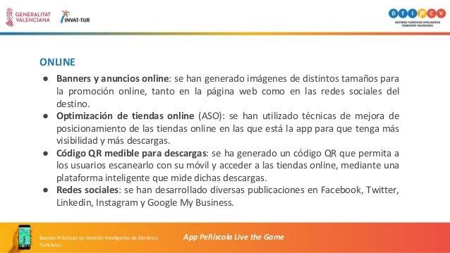 ONLINE App Peñíscola Live the GameBuenas Prácticas en Gestión Inteligente de Destinos Turísticos ● Banners y anuncios onli...