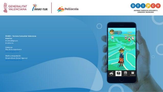 ©2020 – Turisme Comunitat Valenciana Invat·tur invattur@gva.es invattur.es Colaboran: Play & Go experience www playgoxp.co...