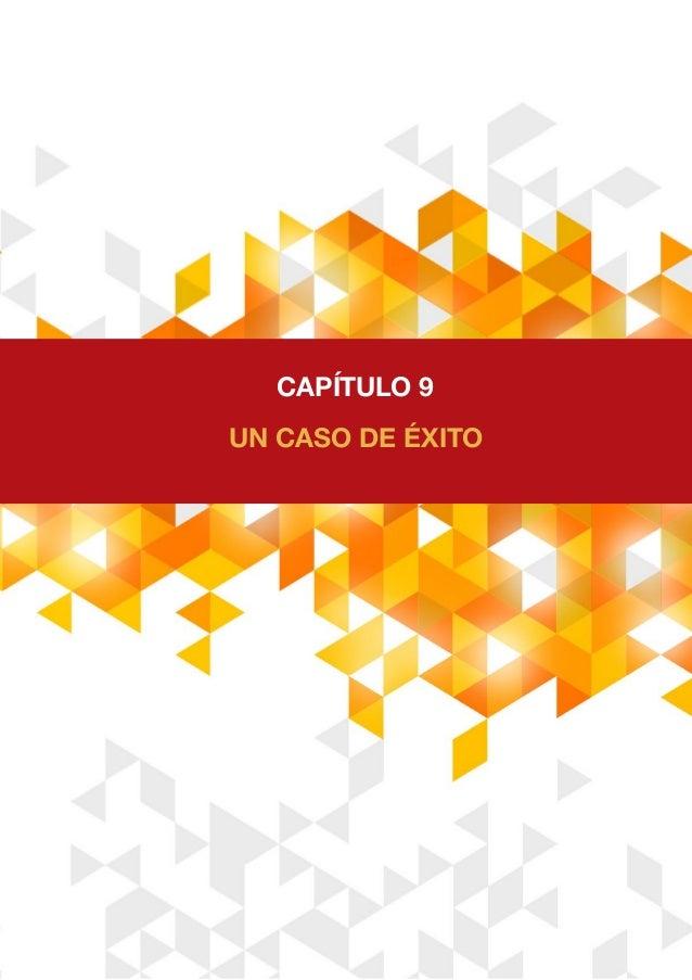 UN CASO DE ÉXITO CAPÍTULO 9