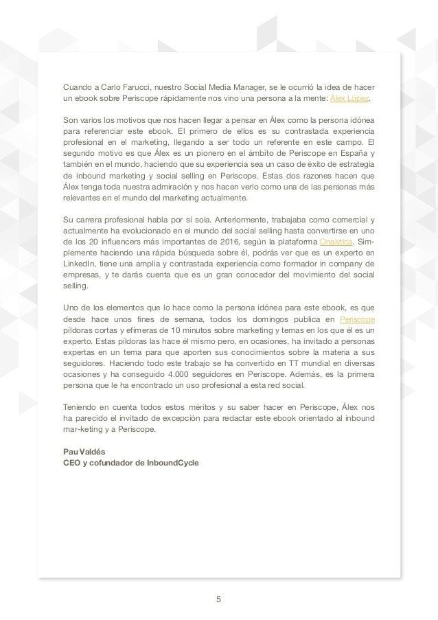 5 Cuando a Carlo Farucci, nuestro Social Media Manager, se le ocurrió la idea de hacer un ebook sobre Periscope rápidament...