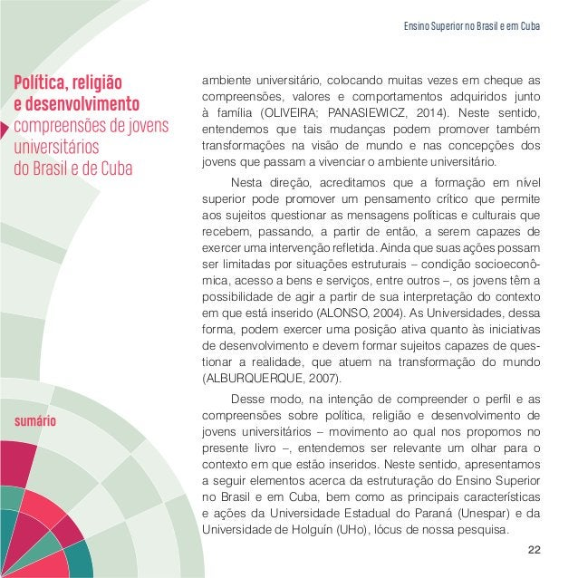 Ensino Superior no Brasil e em Cuba 24 processo remoto de estruturação. Nesse sentido, entendemos queasdesigualdadesquemar...