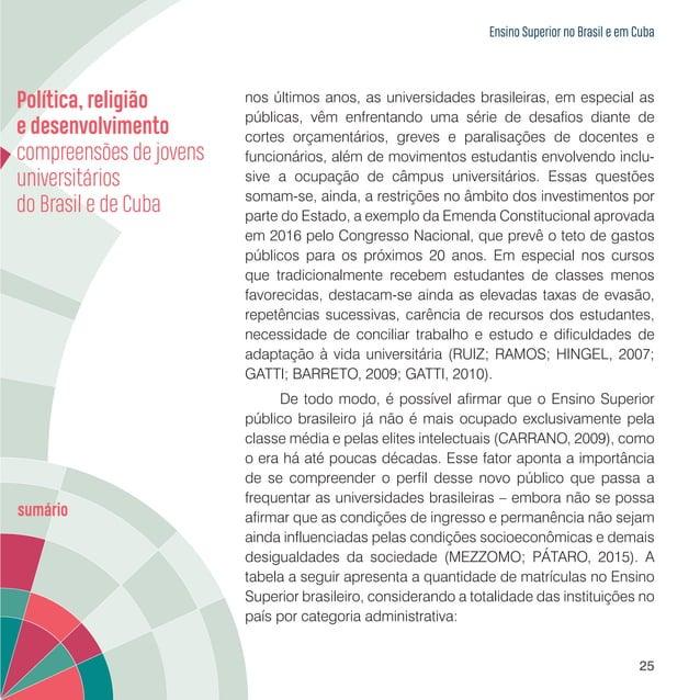 Ensino Superior no Brasil e em Cuba 27 Gráfico 1.1 – Distribuição das IES e matrículas no Ensino Superior do Paraná segund...