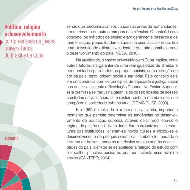 Ensino Superior no Brasil e em Cuba 36 e uma menor de filhos de pais universitários com ocupação de profissionais ou dirig...