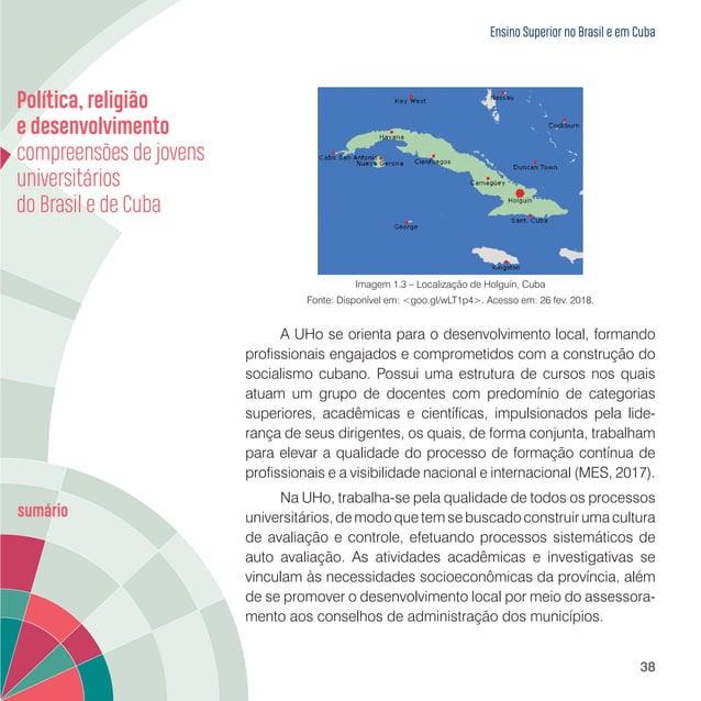 Ensino Superior no Brasil e em Cuba 40 As matrículas nos cursos de Graduação estão distribuídas nas 10 faculdades que comp...