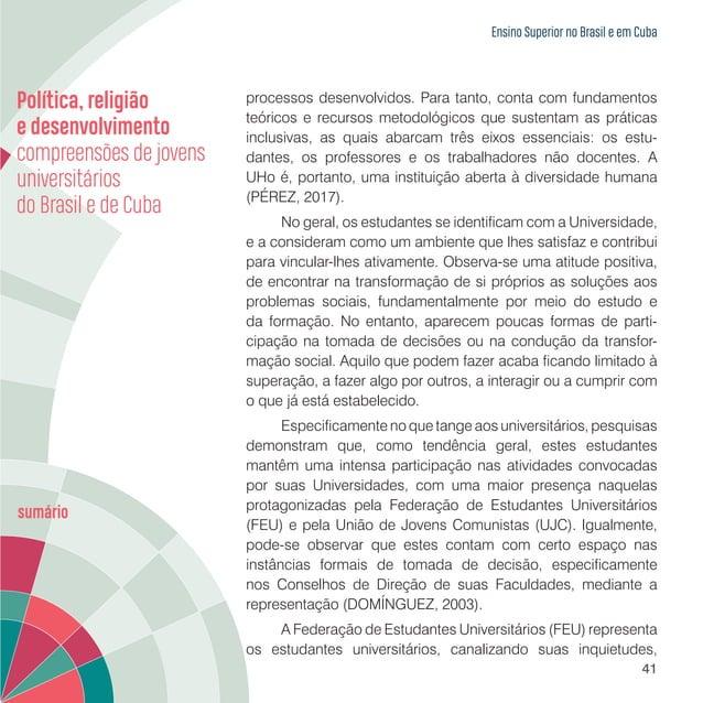 Capítulo 2 JOVENS UNIVERSITÁRIOS DA UNIVERSIDADE ESTADUAL DO PARANÁ E DA UNIVERSIDADE DE HOLGUÍN: PERFIL DOS ESTUDANTES 2 ...