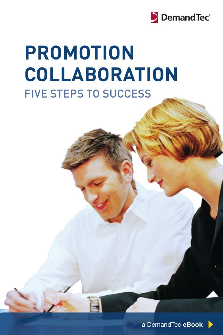 promotioncollaborationFive StepS to SucceSS                  Chapter Title Here   1                   a DemandTec eBook