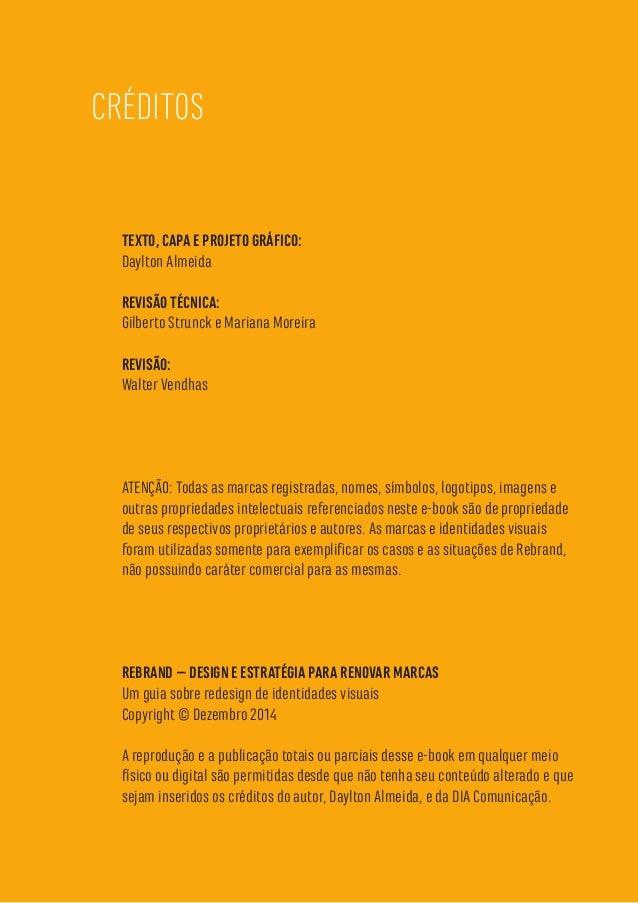 42 TEXTO, CAPA E PROJETO GRÁFICO: Daylton Almeida REVISÃO TÉCNICA: Gilberto Strunck e Mariana Moreira REVISÃO: Walter Vend...