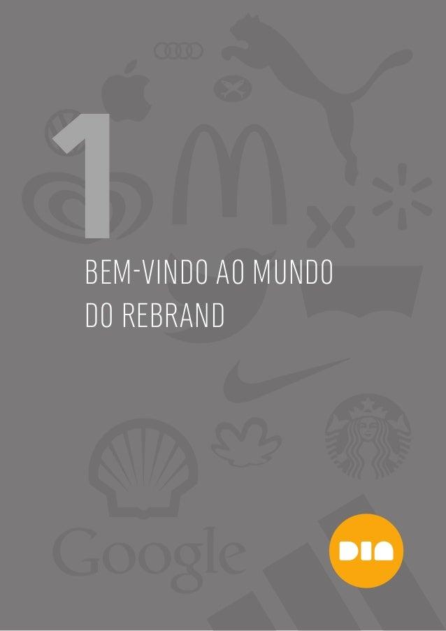 5 1BEM-VINDO AO MUNDO DO REBRAND