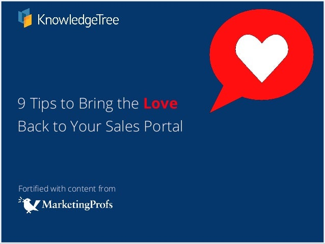 Fortified with content from 9 Tips to Bring the Love Back to Your Sales Portal